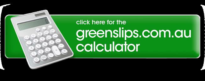 Open Greenslips Calculator